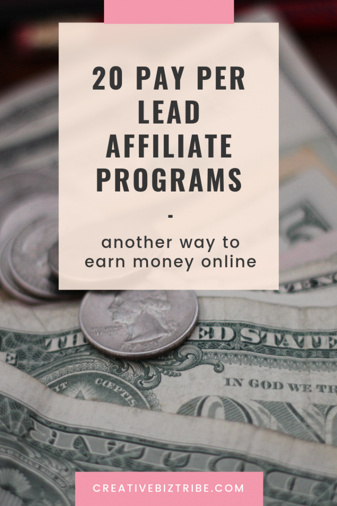 20 Pay Per Lead Affiliate Programs-Another Way To Earn Money Online