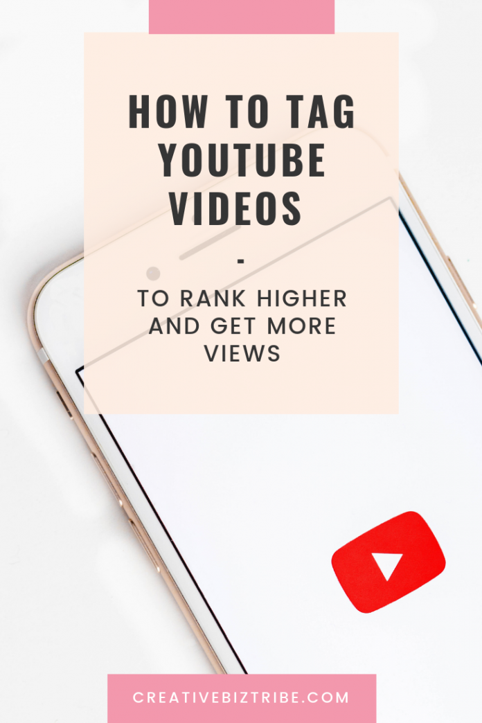 How To Tag YouTube Video To Rank Higher And Get More Views