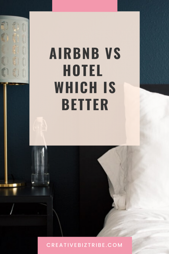 airbnb vs hotel what is better