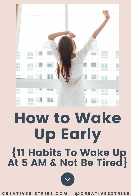 How to Wake Up Early creativebiztribe.com #wakeupearly #wakingupearly #5amclub