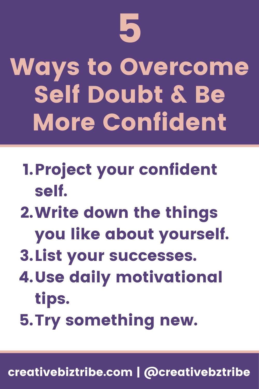 Overcome Self Doubt creativebiztribe.com #selfdoubt #motivation