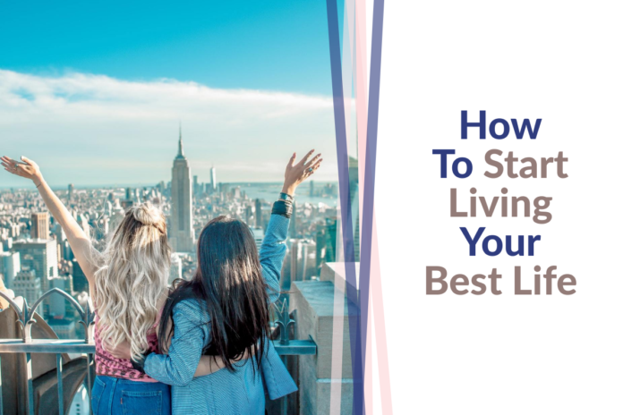 how-to-live-your-best-life