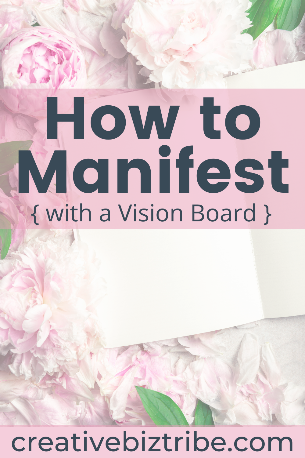 How to Manifest with a Vision Board creativebiztribe.com #manifest #visionboard #visionboards creative